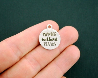 Wander without Reason Stainless Steel Charms - Exclusive Line - Quantity Options - BFS1218