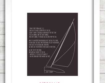 Sailboat | Tied to the Ocean |  JFK Quote Art