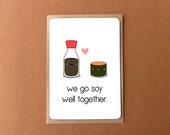 Cute love card, we go SOY WELL TOGETHER, anniversary card, gift for girlfriend, boyfriend, husband, wife.