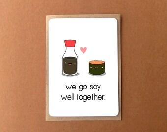 Cute love card, we go SOY WELL TOGETHER, anniversary card, gift for girlfriend, boyfriend, husband, wife.