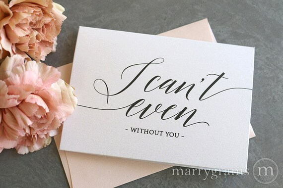 Will You Be My Bridesmaid Cards I Can't Even Without You