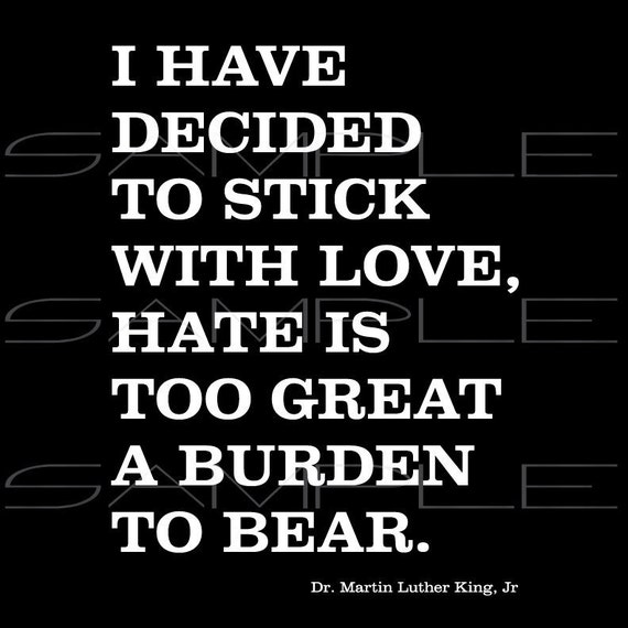 Download I have decided to stick with love hate is too great a burden