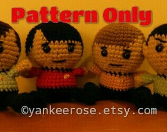 Star Trek Amigurumi Doll Patterns - Set I  Spock, Kirk, Bones &  Scotty