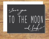 I Love You To The Moon And Back, Valentine's Day Greeting Card