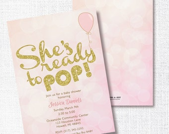 READY TO POP pink baby girl Baby Shower Invitation Balloon Ready To Pop Pink and Gold Glitter baby shower or sprinkle invite