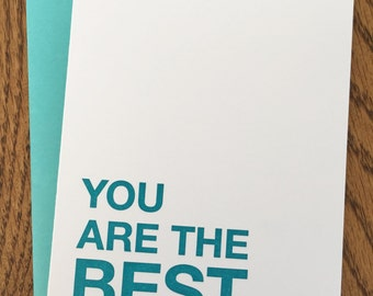 You Are The Best Letterpress Card