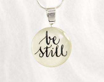 Be Still Necklace, Bible Verse, Inspirational Jewelry, Religious Jewelry, Be Still and Know, Psalm 46:10, Handmade, Inspirational Gift