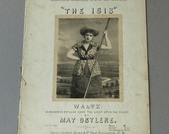 The Isis Waltz sheet music, The light upon the river, May Ostlere Song sheet