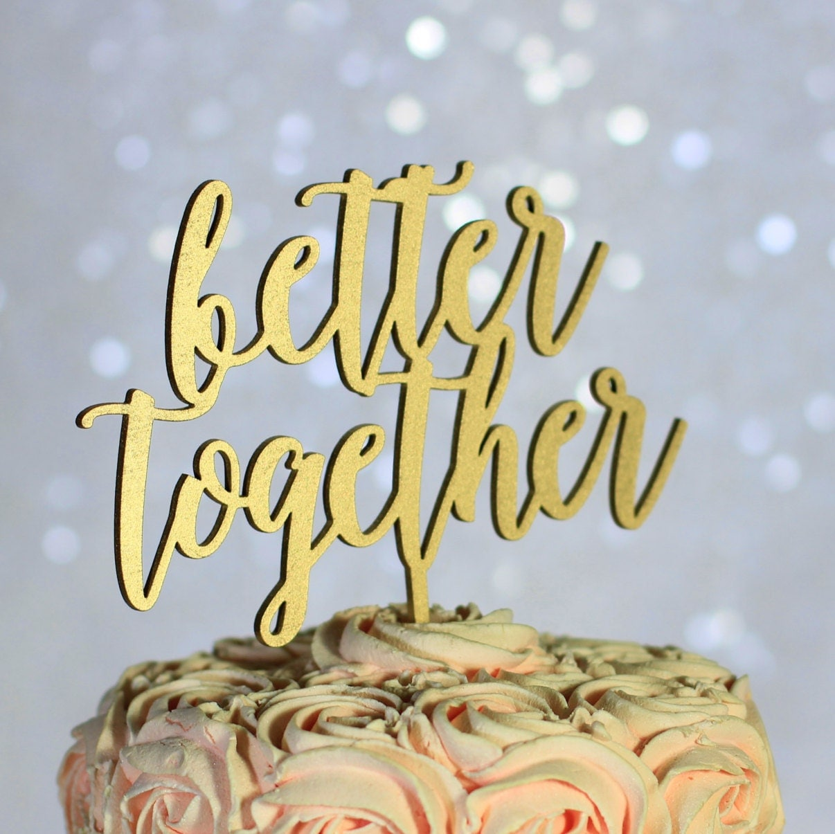 Gold Better Together Wedding Cake Topper - Rustic Country Chic ...