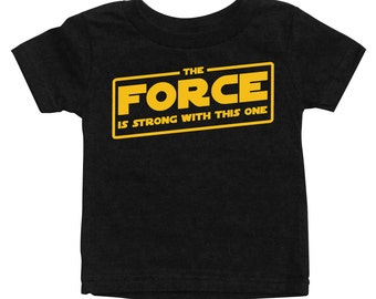 The Force is Strong with this One - Star Wars T-shirt