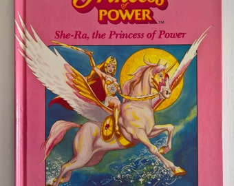 Princess of Power - She-Ra, The Princess of Power by Bryce Knorr --- Illustrated by Harry J. Quinn & James Holloway --- Vintage 1980's Book