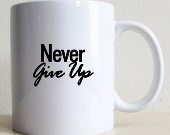 College Student Gift | Good Vibes | Gift For Her | Gift for Him | Never Give Up Gift Mug | Coffee Mug | Positive Gift Mug | Motivation Mug