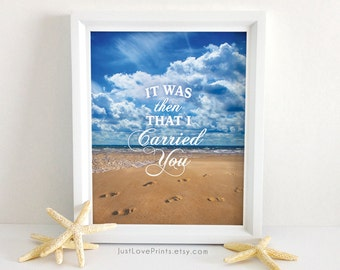 It Was Then That I Carried You - Footprints in the Sand - Christian Art - 8x10 Print
