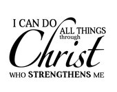 SVG I Can Do All Things Through Christ Cuttable File - INSTANT DOWNLOAD - for use with silhouette cameo, cricut, Sizzix, other machines