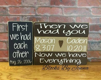 First We Had Each Other Wood Blocks/Personalized Family Wood Blocks