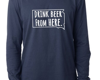 Craft Beer South Dakota- SD- Drink Beer From Here™ Long Sleeve Shirt