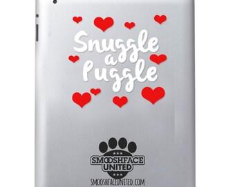 Puggle sticker - 'Snuggle a Puggle' hearts decal- Pug Beagle breed mix dog vinyl decal - puggle dog breed gift
