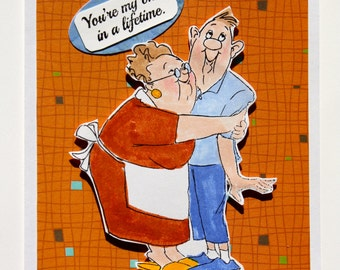 """Greeting card anniversary/handmade/one of a kind/""""you're my once in a lifetime"""" /couple hugging/card for sweetheart"""