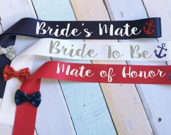 Nautical Bridesmaid Sash. Bride's Mate Sash. Bridesmate® Sash. Wedding Sash. Bachelorette Sash. Bridal Party Sash. Bride Sash.