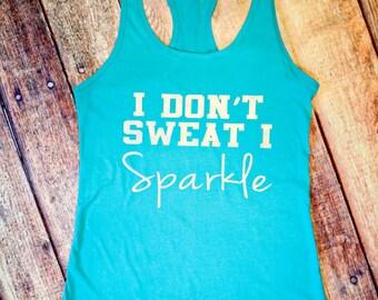 I Don't Sweat, I Sparkle - Blue Racerback Tank Top