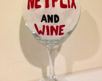 Netflix and Wine - Wine glass - Netflix and Chill