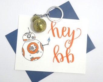 """Star Wars BB8 """"Hey BB"""" with hand-calligraphy"""