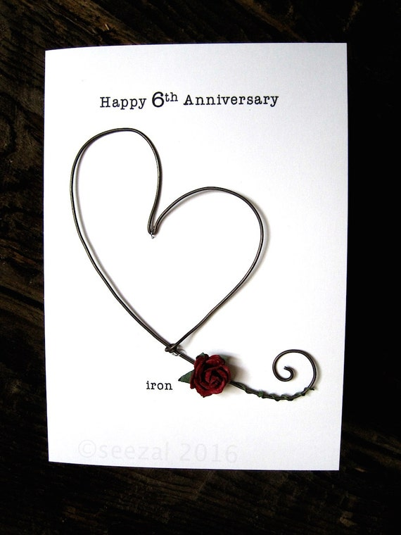 Happy 6th Wedding Anniversary Keepsake Card IRON Wire Heart 6