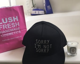 Sorry I'm Not Sorry Black SnapBack Hat By Fashionisgreat