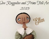 SALE !!! Ellen, an OOAK Primitive Folk Art 34' tall Fall Harvest Autumn Thanksgiving Day FAAP Team Cloth Doll