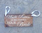 Ring Bearer Sign - Custom Wording Ring Bearer Sign - Personalized Rustic Ring Bearer Sign - Flower Girl Sign - Here Comes the Bride Sign