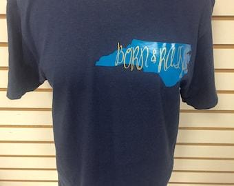 North Carolina Born and Raised Tshirt