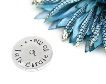Talk Birdie To Me Hand Stamped Golf Ball Marker | Golf Gifts For Men | Fathers Day Gift | Dad Gifts | Dad Birthday Gift | Golf Gifts