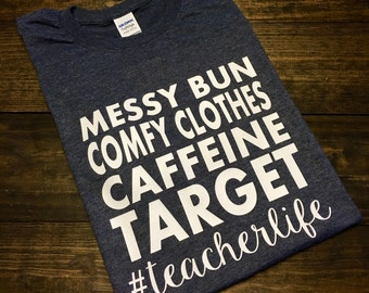 Teacher Shirt, Teacher Life T-Shirt, Funny Teacher Shirt, Target Teacher Shirt, Custom Teacher Shirt, Teacher Team Shirts, Teacher Shirts