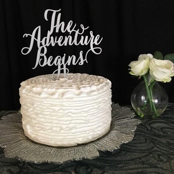 The Adventure Begins, Wedding Cake Topper, Engagement Cake Topper, Bridal Shower Cake Topper, Anniversary Cake Topper