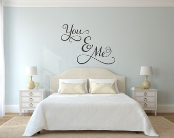 You and Me Decal Romantic Wall Decal Love Wall Decal Master Bedroom Wall Decal You and Me Wall Decal You and Me Vinyl Decal You and Me Decor