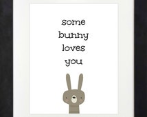 Some Bunny Loves You // Bunny Art // Nursery Printable // Woodland Nursery // Woodland Baby Shower // Woodland Printable // Rabbit