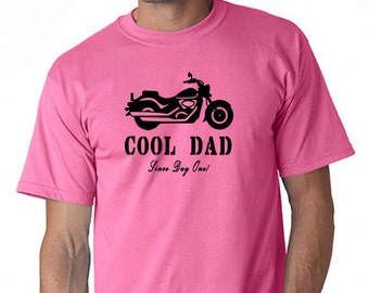 Cool Dad T- Shirt Motorcycle Since Day One