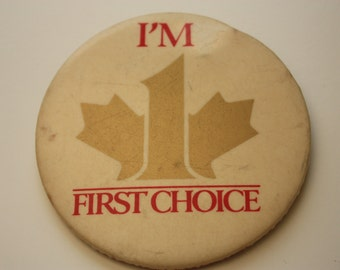 I'm First Choice Canadian Television Vintage Logo Pinback with Number 1 and Maple Leaf