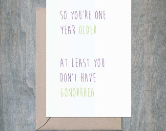 No Gonorrhea. Funny Birthday Card. Funny Birthday Card Friend. Funny Birthday Card Sister. Funny Birthday Card Brother. Naughty Cards.
