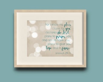 For I Know The Plans I Have For You Jeremiah 29:11 Inspirational Scripture Wall Art