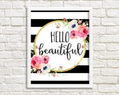 Hello Beautiful Black and White Stripe Watercolor Flower Floral Print Printable Wall Art Pink Coral Peach Flowers Home Decor Print Love Art
