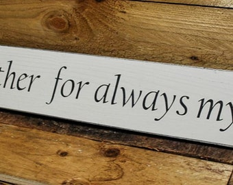 Long Wooden Sign Mother's day gift present