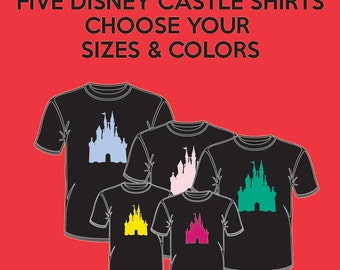 FIVE (5) Disney Castle - Matching Disney Family Vacation T-Shirts - Infant Through Adult Sizes Available Extremely Fast Shipping