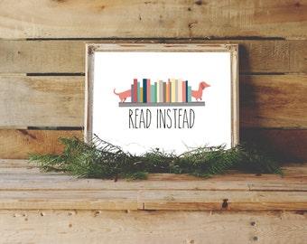 Read Instead Print, Modern Typographic Printable, Reading Art, Playroom printable, Reading Room Wall Art, Wall Decor, Reading Art Print