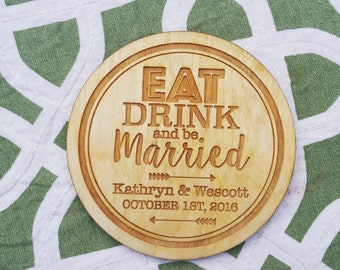 Eat Drink and be Married Coaster Wedding Engraved