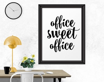 Office Sweet Office, Printable Art, Black And White, Typography Art Print, Office Decor, Instant Download, Modern Decor, Motivational Print