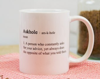 Askhole Definition Funny Novelty Mug