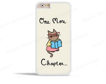 Samsung Galaxy S7 Case One More Chapter Bookworm Cute Cat iPhone 7 Case Cute Gift Book Lover iPhone 6s Case Phone Case