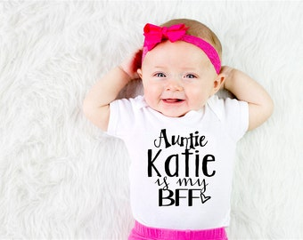 Auntie Is My BFF ONESIE | Aunt | Baby Shower | Gift | Best Friends | Personalized | Customizable