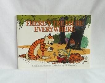 1996 There's Treasure Everywhere - Calvin and Hobbes Collection - Bill Watterson - Vintage Comic Strip Book
